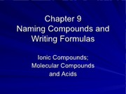 ch 9 writing formulas and naming compounds