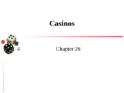 Chapter 26 Casinos