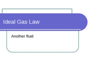 4 - Ideal Gas Law