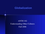 ANTH Globalization