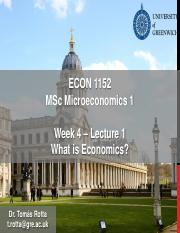 Econ1152 - Week 4 - Lecture 1 - What is Economics.pdf