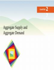 Ch27 (Aggregate Supply , and Aggregate Demand)