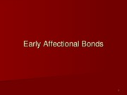 Week 3 Early Affectional Bonds