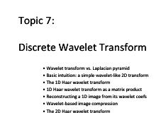 CSC320L11 pdf - Topic 7 Discrete Wavelet Transform Wavelet