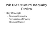 wk 13A structural inequality review new