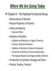 Slides  Chapter 8 Alcohols – Properties, Preparation and Strategy of Synthesis