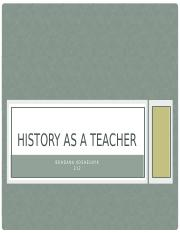 History as a teacher.pptx