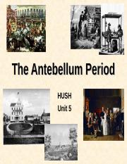 8_-_The_Antebellum_Period (2).ppt