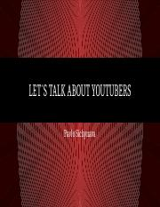LET´S TALK ABOUT YOUTUBERS.pptx