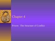 Chapter 4 Power the Structure of Conflict