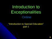 Session #2 Introduction to Special Education part 11-1