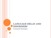 Language Delay and Disorder Treatment