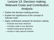 1011Lecture_13_decision_making_and_relevant_costs