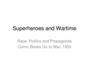 Superheroes and Wartime