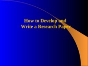 WEEK_4_How_to_Develop_and_Write_a_Research_Paper