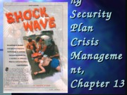 Ch 13 Implementing Security Plan_Crisis Mgt