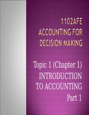 1102AFE Topic 1 Introduction to Accounting Part 1