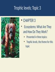 Topic 3 trophic levels-2.pptx