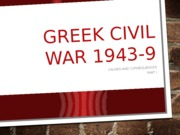 Greek+Civil+War+1944-9+_1_.pptx