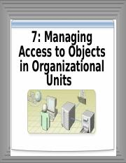 7-Managing Access to Objects in Organizational Units