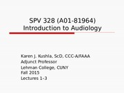 Intro to Audiology Lectures 1,2,3