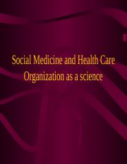 01. Social medicine and%C2%A0health care organization%C2%A0as a science.ppt