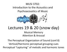 Lectures 19  20 - Wright - Music  Memory - Auditory Grouping - Vertical  Harmonic Cues - Capturing -