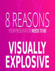 9273814-direct-8-Reasons-Your-Presentation-Needs-To-Be-Visually-Explosive (1).pptx