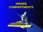 Maritime -  Hidden Compartments