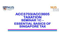 ACCOUNTING ACC3605 : Taxation - National University of Singapore