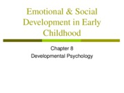 Chapter 8- Emotional & Social Development in Early Childhood