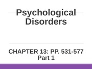 Ch13+Psychological+Disorders+Pt+1_student+copy