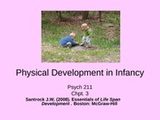 Psych211LifespanDev chpt.3 Physical & CognitiveDev in Infancy