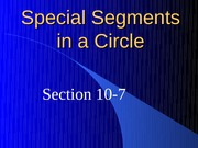 10-7 Special Segments in a Circle