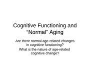 Cognitive Functioning and Normal Aging Fall 2011