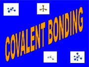 covalent CHEMICAL BONDING
