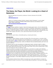 The Game, the Player, the World- Looking for a Heart of Gameness