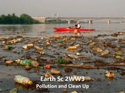 ES 2WW3 - Lecture 4 - Pollution and Clean Up - A2L