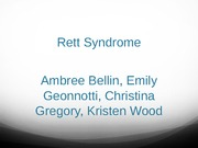 Children with Special Healthcare Needs Presentation (Rett's Syndrome)