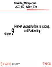 Chapter+9-Segmentation+Targeting+Positioning-Winter2016_MyCourses