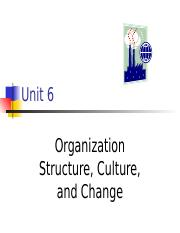 Chapter 6- Organization structure, Culture and Change to  students.ppt