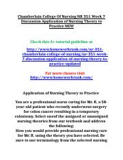 Chamberlain College Of Nursing NR 351 Week 7 Discussion Application of Nursing Theory to Practice NE
