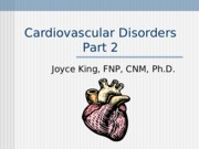 C2 Cardiovascular Disorders - Part 2.15_King.ppt