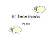 8-1.4 Similar Triangles