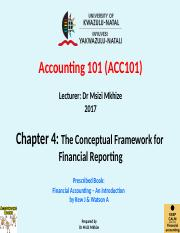 Chapter 4  Conceptual Framework for Financial Reporting Msizi Mkhize 2017.pptx