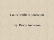 Louis Braille's Education