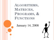 ENGR_141_Week_2-3_-_Algorithms,_Matrices,_Programs,_Functions_S08[1]