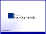 lec6_design_of_four_chip_module