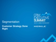 Merkle Summit_Customer Strategy Breakout Session with MetLife