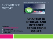 C8. Ethical and Internet Regulation Issues